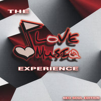 The Love Musiq Experience — сборник