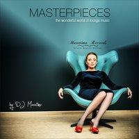 Maretimo Records – Masterpieces, Vol. 1 (The Wonderful World of Lounge Music) — DJ Maretimo