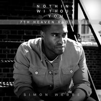 Nothing Without You Remix — Simon Webbe, 7th Heaven