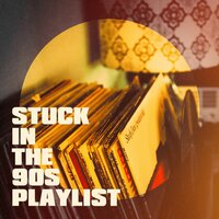 Stuck in the 90S Playlist — 90s Pop, Les années 90, Eurodance Forever