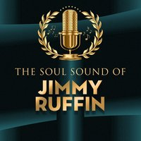 The Soul Sound of — Jimmy Ruffin