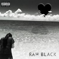 Black Heart — Rah Black