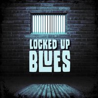 Locked Up Blues — сборник