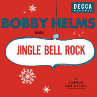 Jingle Bell Rock/Captain Santa Claus (And His Reindeer Space Patrol) — Bobby Helms