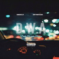 D.W.A — Dirtywaterjah, Bamskelly