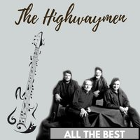 All the Best — The Highwaymen