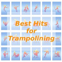 Best Hits for Trampolining — Tune Robbers