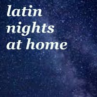 Latin Nights At Home — сборник