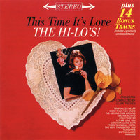 This Time It's Love — The Hi-Lo's