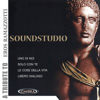 A Tribute to Eros Ramazzotti — Soundstudio