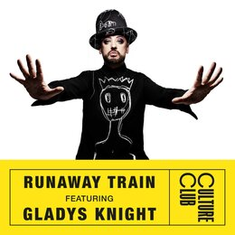 Runaway Train — Culture Club, Boy George, Gladys Knight