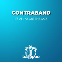 Its All About the Jazz — Contraband
