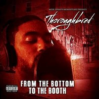 From the Bottom to the Booth - EP — Thoroughbred