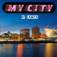 My City — Lamya