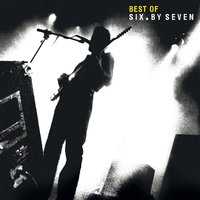 Best of Six By Seven — Six By Seven