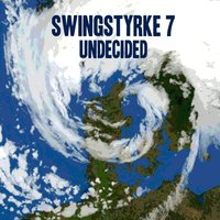 Undecided — Jens Søndergaard, Bjarne Rostvold, Swingstyrke 7