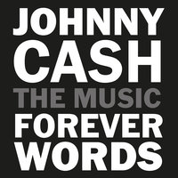 Johnny Cash: Forever Words — сборник