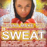 Gonna Make You Sweat More (25 More Heart-pumping Tracks) — сборник