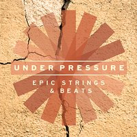 Under Pressure - Epic Strings and Beats — Josh Powell