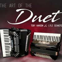 The Art of the Duet — Lyle Schaefer & Toby Hanson