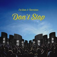 Don't Stop — Ed Solo & Darrison