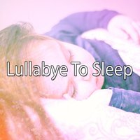 Lullabye To Sleep — Monarch Baby Lullaby Institute