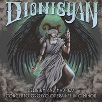 Delirium and Madness — Dionisyan