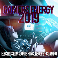 Gamers Energy 2019 - Electro & EDM Sounds For Console & PC Gaming — Alka, Feiv