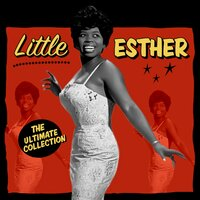 The Ultimate Collection — Little Esther