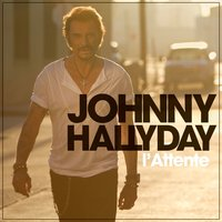 L'attente — Johnny Hallyday