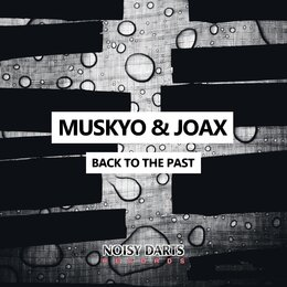 Back To The Past — Muskyo, Joax