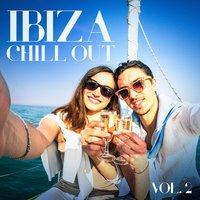 Ibiza Chill Out, Vol. 2 — Ibiza Chill Out