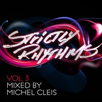 Strictly Rhythms, Vol. 3 — Michel Cleis