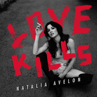 Love Kills — Natalia Avelon