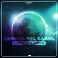 Around The Globe - Festival Collection #31 — сборник