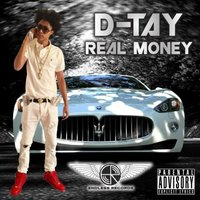 Real Money — D-Tay