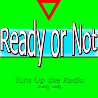 Ready or Not — Lucky Lady