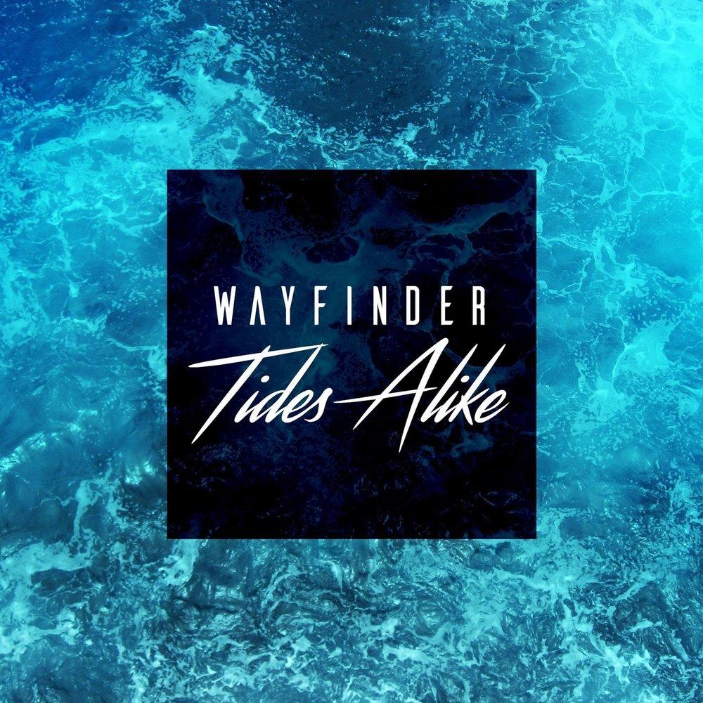 Tides Alike - Wayfinder [EP] (2018)