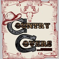 Country Covers — Country Crusaders