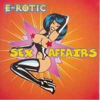 Sex Affairs — E-Rotic