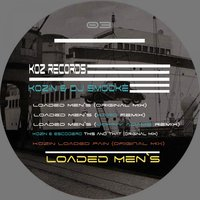 Loaded Men's — Kozin, DJ Smooke, Kozin & DJ Smooke