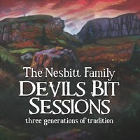 Devils Bit Sessions — Mairead Nesbitt, The Nesbitt Family