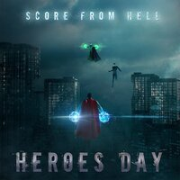 Heroes Day — Score from Hell