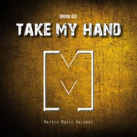 Take My Hand — Brook Gee