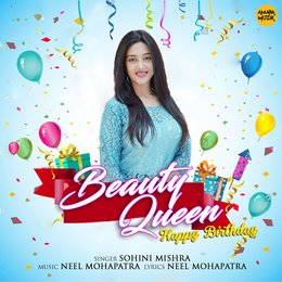 Happy Birthday Beauty Queen — Sohini Mishra