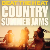 Beat The Heat Country Summer Jams — сборник
