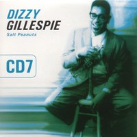Salt Peanuts Vol. 7 — Dizzy Gillespie