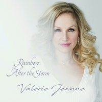 Rainbow After the Storm — Valerie Jeanne