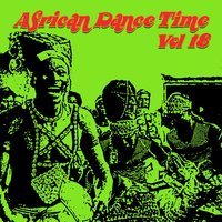 African Dance Time, Vol. 18 — сборник