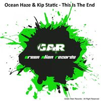 This Is The End — Ocean Haze